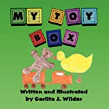 My Toy Box, Garlita J. Wilder, 145601806X