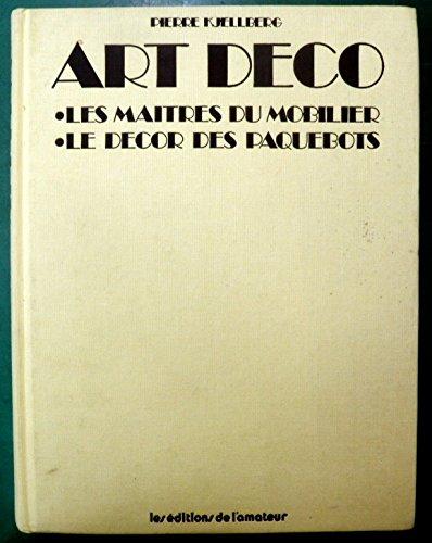 Art déco: Les maîtres du mobilier, le décor des paquebots (French Edition)