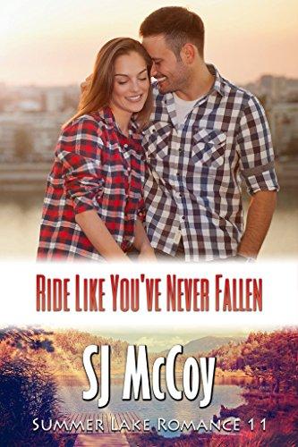 Ride Like You've Never Fallen (Summer Lake Book 11)