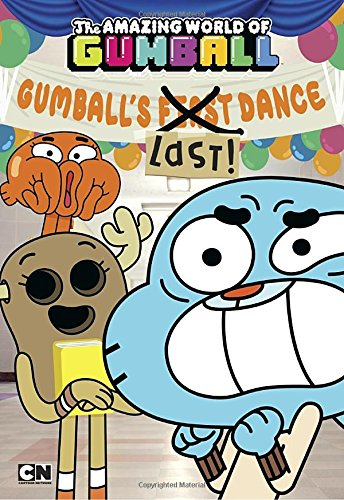 Gumball's Last! Dance (The Amazing World of (12 Gums)