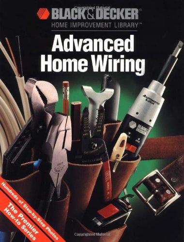 Download Advanced Home Wiring (Black & Decker Home Improvement Library) pdf