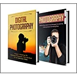 Photography: BOX SET 2 IN 1  The Complete Extensive Guide On Photography For Beginners + Photography Hacks + Digital Photography #8 (Photography, Digital ... Photography Hacks , Digital Photography,)