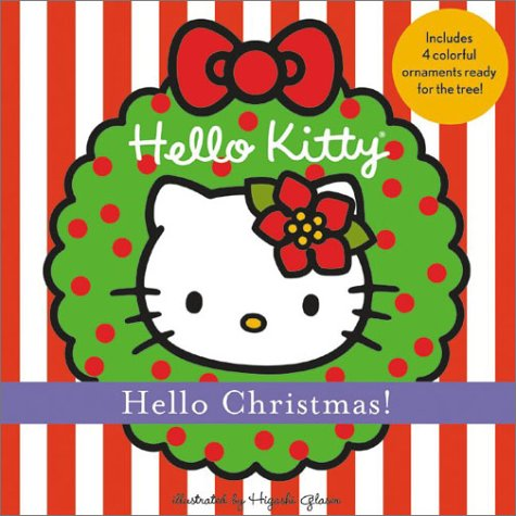 Hello Kitty Hello Christmas!: Higashi Glaser Design: 9780810935433 ...