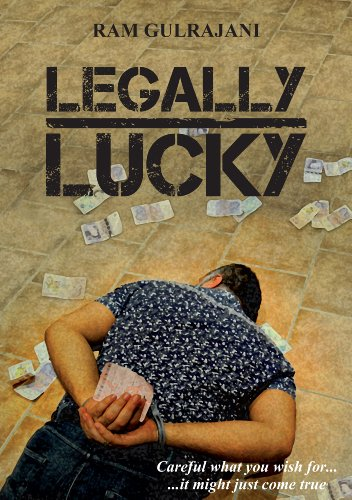 Legally Lucky by [Gulrajani, Ram]