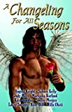 img - for A Changeling For All Seasons Paperback   November 4, 2005 book / textbook / text book