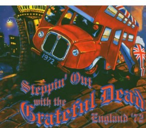 Free Steppin' Out With the Grateful Dead