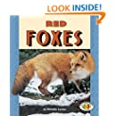 Red Foxes (Pull Ahead Books) (Pull Ahead Books (Paperback))