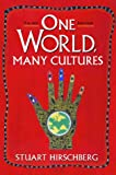 One World, Many Cultures : Examination Copy, Hirschberg, Stuart and Hirschberg, Terry, 0205276644