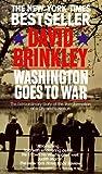 Washington Goes to War, David Brinkley, 0345359798
