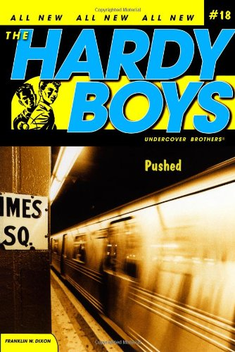 pushed-hardy-boys-undercover-brothers-no-18