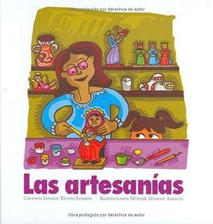 Las artesanias (Serie Raices) (Nueve Pececitos) (Spanish Edition)