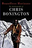 Boundless Horizons: The Autobiography of Chris Bonington by Chris Bonington front cover