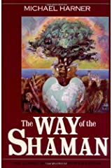 The Way of the Shaman by Michael Harner(1990-01-01) Unknown Binding