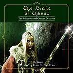 The Drake of Ehknac : The Adventures of Carmen Delarosa, Book 1 | Kody Boye
