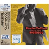 ROCKS TO ROLL~SPIRITUAL STORY OF HOUND DOG