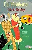P. G. Wodehouse Life At Blandings Omnibus: Something Fresh, Summer Lightning, and, Heavy Weather