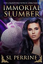 Immortal Slumber (The Crawford Witch Chronicles) (Volume 1)