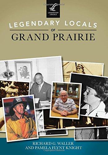 Legendary Locals of Grand - Prairies Grand