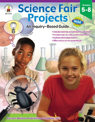 Science Fair Projects, Grades 5 - 8: A Practical, Easy Guide