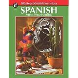 "Spanish, Grades 6 - 12: Middle / High School (The 100+ Seriesâ""¢)"