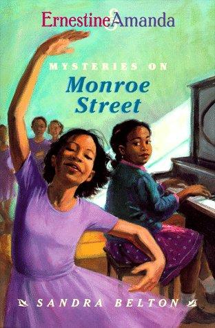 Mysteries on Monroe Street (Ernestine & Amanda)