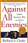 Against All Enemies: Inside America's...