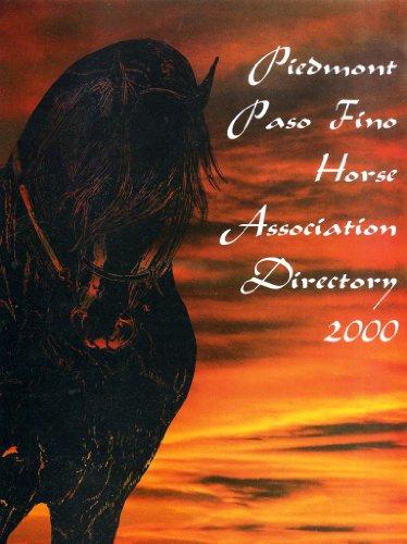Piedmont Paso Fino Horse Association Directory 2000