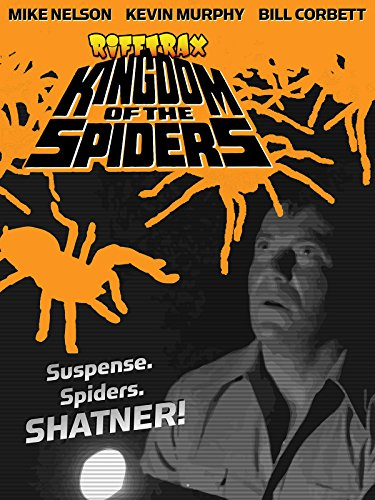 RiffTrax: Kingdom of the Spiders