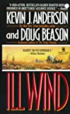 Ill Wind, Kevin J. Anderson and Doug Beason, 0812550188