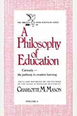 A Philosophy of Education (Homeschooler Series) by Charlotte M. Mason (1989-09-24) Paperback