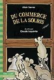 """Afficher """"Du commerce de la souris"""""""