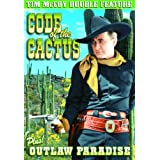 McCoy, Tim Double Feature: Code of The Cactus (1939) / Outlaws Paradise