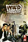 Wild Animals, Tome 2 : Violence et amour par Song