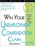 Win Your Unemployment Compensation Claim, Lawrence A. Edelstein, 1572482257