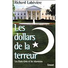 LES DOLLARS DE LA TERREUR-LES É-U ET LES ISLAMISTE