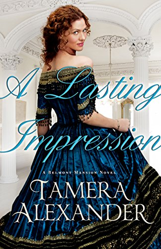 Book Impressions (A Lasting Impression (A Belmont Mansion Novel Book #1))