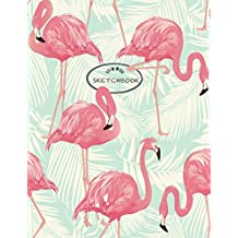Sketch book: Flamingo cover (8.5 x 11)  inches 110 pages, Blank Unlined Paper for Sketching, Drawing , Whiting , Journaling & Doodling