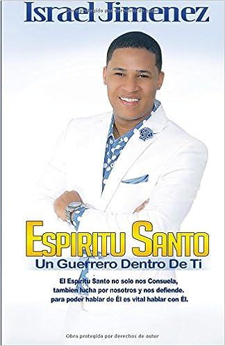 Espíritu Santo. Un guerrero dentro de ti, de Israel Jiménez