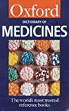 A Dictionary of Medicines (Oxford Paperback Reference)