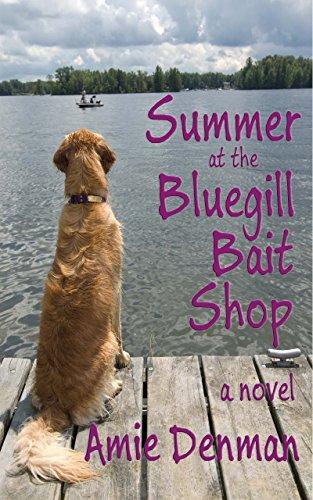 Summer at the Bluegill Bait Shop