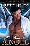 Her Guardian Angel (Her Angel Romance Series Book 4)