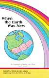 When the Earth Was New, Leia A. Stinnett, 0929385918