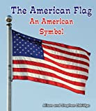 The American Flag, Alison Eldridge and Stephen Eldridge, 1464400466