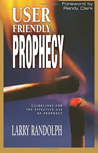 User Friendly Prophecy Larry Randolph