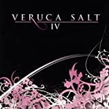 Veruca Salt IV [Explicit]