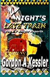 Knight's Late Train, Gordon Kessler, 1480101850