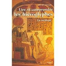 Lire Et Comprendre Les Hieroglyphes