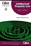 Qa Intellectual Property Law 2007-2008, Janice Denoncourt, 0415432146