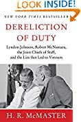 #10: Dereliction of Duty: Johnson, McNamara, the Joint Chiefs of Staff, and the Lies That Led to Vietnam