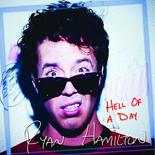 Hell of a Day [Explicit]